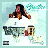 Play & Download Breathe - Single by Butterfly | Napster