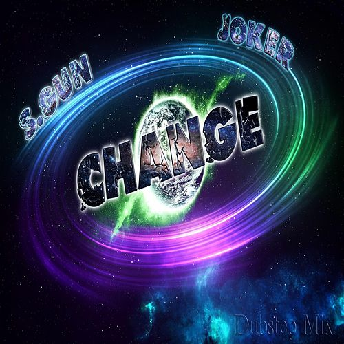 Change by Joker