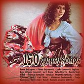 150 Gipsy Songs by Various Artists