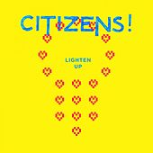 Lighten Up by Citizens!
