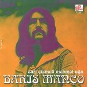 Play & Download Sarı Çizmeli Mehmet Ağa by Barış Manço | Napster