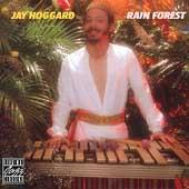 Play & Download Rain Forest by Jay Hoggard | Napster