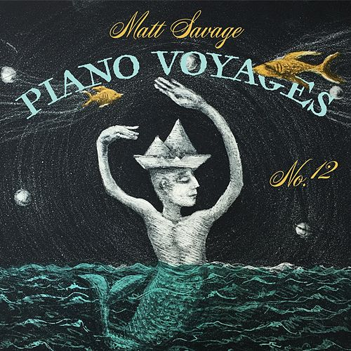 Play & Download Piano Voyages, No. 12 by Matt Savage | Napster