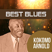 Best Blues by Kokomo Arnold