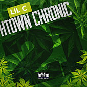 Play & Download H-Town Chronic 21 by LIL C | Napster