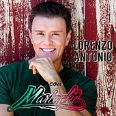 Play & Download Con Mariachi by Lorenzo Antonio | Napster