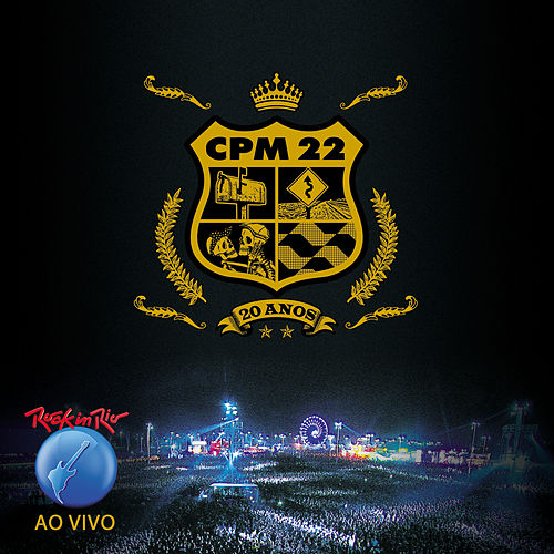 Ao Vivo no Rock In Rio by CPM22