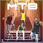 Play & Download Do Your Thing by M.T.B. | Napster
