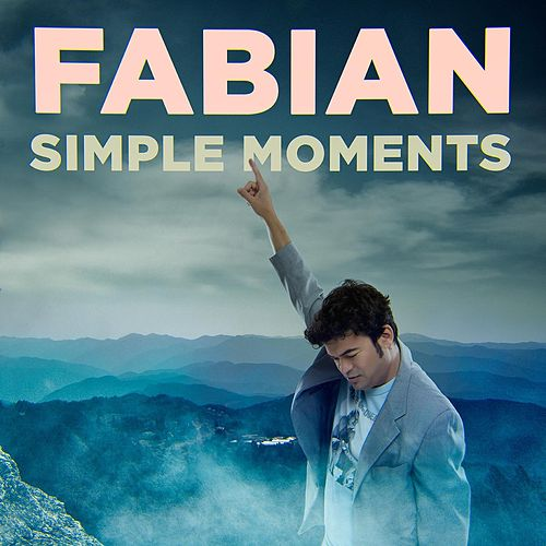 Play & Download Simple Moments by Fabian | Napster