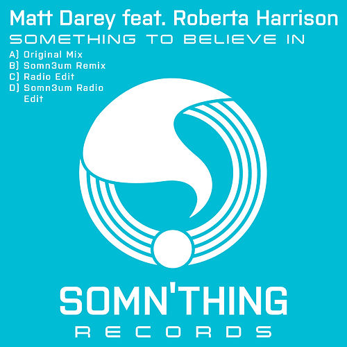 Something to Believe In by Matt Darey