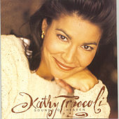 Play & Download Sounds Of Heaven by Kathy Troccoli | Napster
