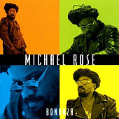 Bonanza by Mykal Rose