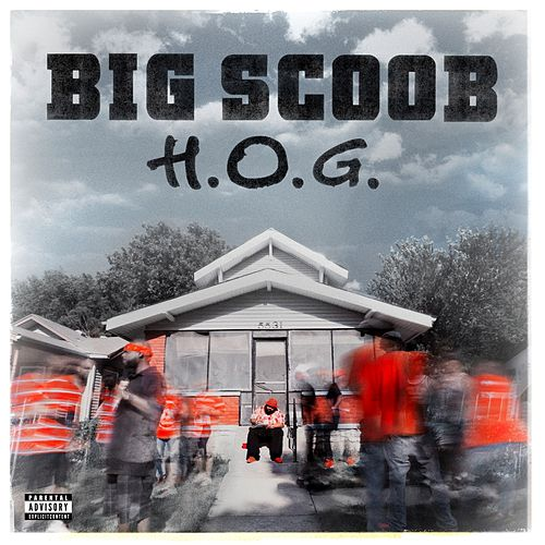 H.O.G. by Big Scoob