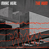 The Hum by Marc Heal