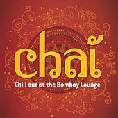 Play & Download Chai: Chill out at the Bombay Lounge by Jed Smith | Napster