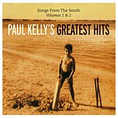 Songs From The South Vol. 1 & 2 by Paul Kelly