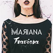 Play & Download Traviesa by Mariana | Napster