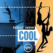 Play & Download Talkin' Verve: Cool by Various Artists | Napster