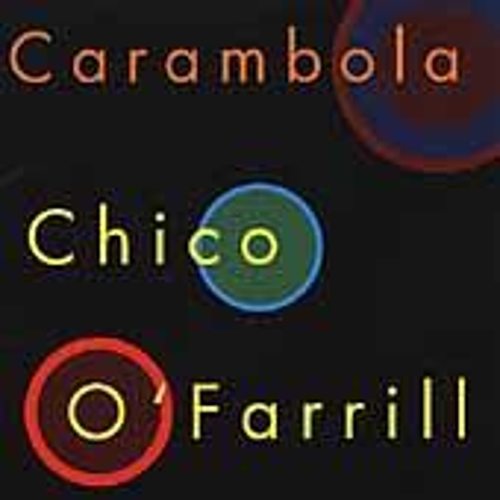 Play & Download Carambola by Chico O'Farrill | Napster