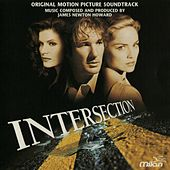 Play & Download Intersection (Mark Rydell's Original Motion Picture Soundtrack) by James Newton Howard | Napster