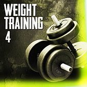 Play & Download Weight Training 4 by Various Artists | Napster