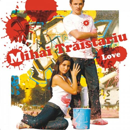Love de Mihai Traistariu