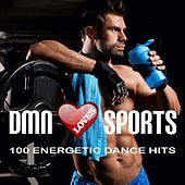 Dmn Loves Sports: 100 Energetic Dance Hits by Various Artists