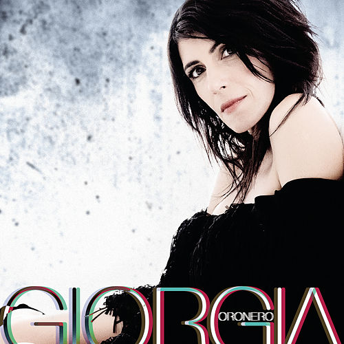 Play & Download Oronero by Giorgia | Napster