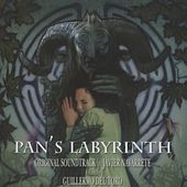 Pan's Labyrinth (Guillermo del Toro's Original Motion Picture Soundtrack) by Javier Navarrete