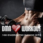 Dmn Loves Workout: 100 Energetic Dance Hits by Various Artists