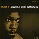 Play & Download Traneing In by John Coltrane | Napster
