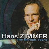 Play & Download The British Years by Hans Zimmer | Napster