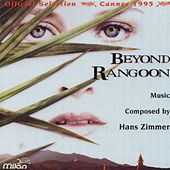 Beyond Rangoon (Original Motion Picture Soundtrack) by Hans Zimmer