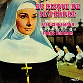 Play & Download Au risque de se perdre (Bande originale du film de Fred Zinnemann) by Franz Waxman | Napster