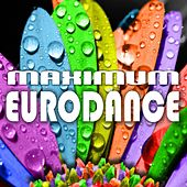 Play & Download Maximum Eurodance by Various Artists | Napster