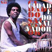 Play & Download Cidade do Salvador, Vol.1 by Gilberto Gil | Napster