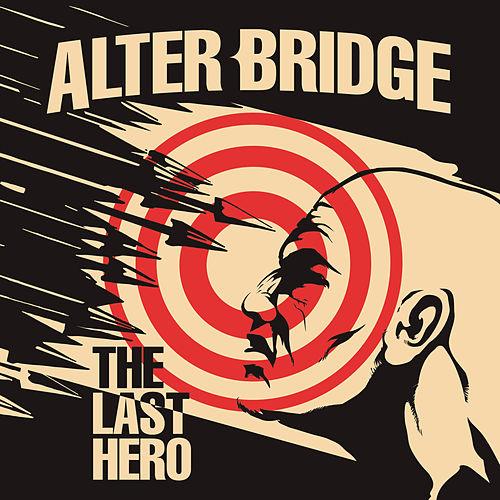 The Last Hero by Alter Bridge