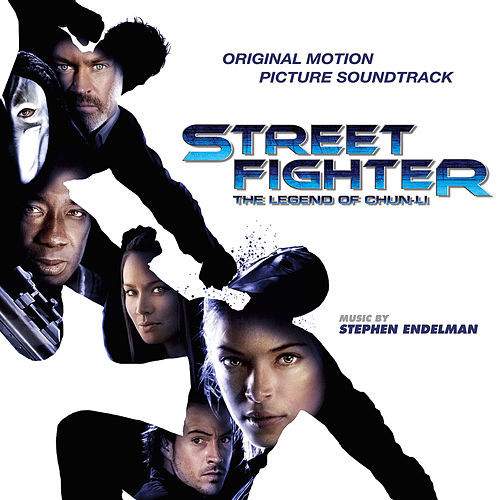 Play & Download Street Fighter: The Legend of Chun-Li (Original Motion Picture Soundtrack) by Stephen Endelman | Napster