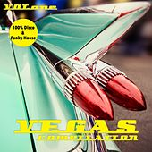 Play & Download Vegas Compilation, Vol. 1 - 100 % Disco & Funky House by Various Artists | Napster
