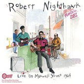 Play & Download Live On Maxwell Street 1964 by Robert Nighthawk | Napster