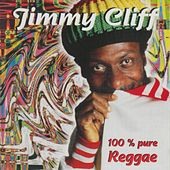 100% Pure Reggae by Jimmy Cliff