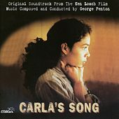 Play & Download Carla's Song (Ken Loach's Original Motion Picture Soundtrack) by Various Artists | Napster
