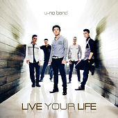 Play & Download Live Your Life by Uno | Napster