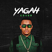 Play & Download Yagah by Edson | Napster