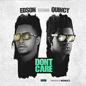 Play & Download Dont Care by Edson | Napster