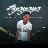 Play & Download Ayayaya by Edson | Napster