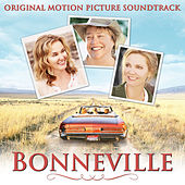 Play & Download Bonneville (Original Motion Picture Soundtrack) by Various Artists | Napster