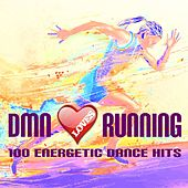 Play & Download Dmn Loves Runnung: 100 Energetic Dance Hits by Various Artists | Napster