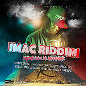 Play & Download iMac Riddim by Various Artists | Napster