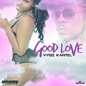 Play & Download Good Love - Single by VYBZ Kartel | Napster